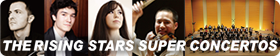 THE RISING STARS SUPER CONCERTOS